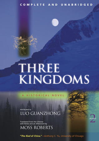 Three Kingdoms: A Historical Novel, Volume II