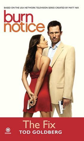 Burn Notice: The Fix (Burn Notice, #1)