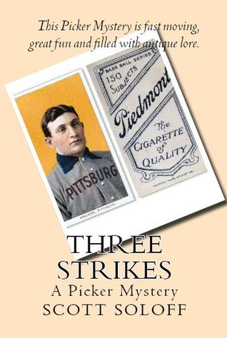 Three Strikes by Scott Soloff