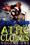 Attic Clowns: Volume One
