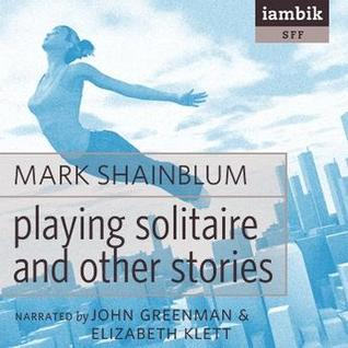 PLaying Solitaire and Other Stories