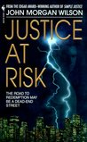 Justice at Risk (Benjamin Justice, #3)