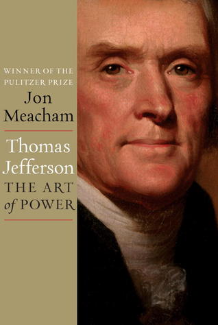 Thomas Jefferson by Jon Meacham