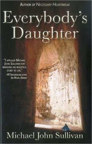 Everybody's Daughter by Michael John Sullivan