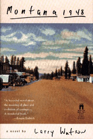 an analysis of montana 1948 by larry watson Summary and analysis, character list, theme list,  montana 1948 by larry watson available in trade paperback on powellscom, also read synopsis and reviews.