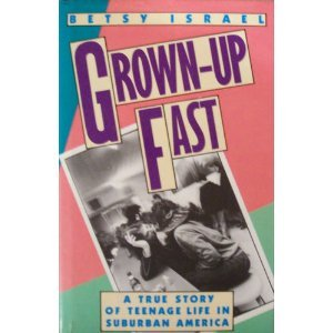 Grown-Up Fast by Betsy Israel