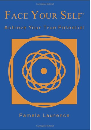 Face Your Self: Achieve Your True Potential