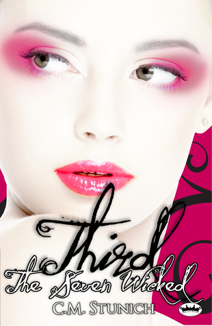 The Seven Wicked: Third (The Seven Wicked, #3)