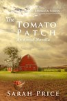 The Tomato Patch (The Amish of Ephrata #1)