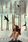 Shadowlands by Kate Brian