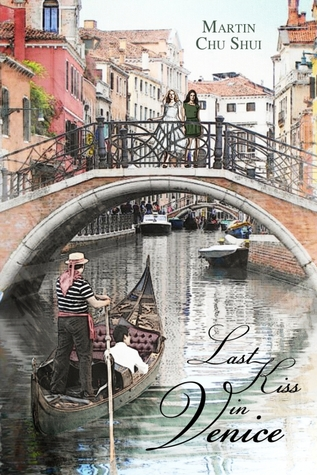 Last Kiss In Venice (Legend of the White Snake #1)