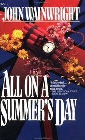 All on a Summer's Day by John Wainwright