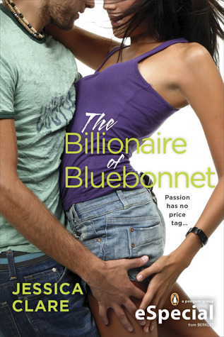 The Billionaire of Bluebonnet (Bluebonnet, #1.5)