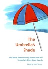 The Umbrella's Shade and other award-winning stories from the Stringybark Short Story Award
