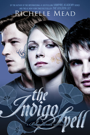 The Indigo Spell by Richelle Mead (Bloodlines #3) // VBC Review
