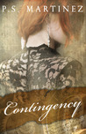 Contingency by P.S. Martinez