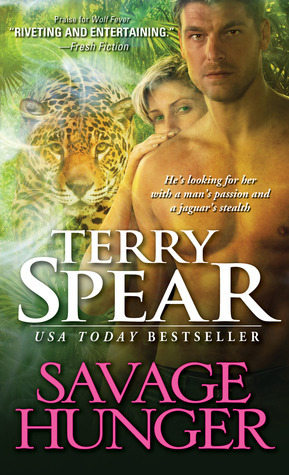 Savage Hunger by Terry Spear