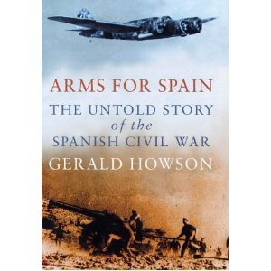 Arms For Spain by Gerald Howson