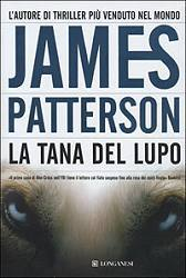 La tana del lupo by James Patterson