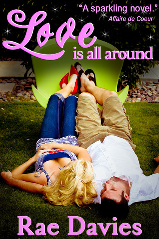 Love is all around by Rae Davies