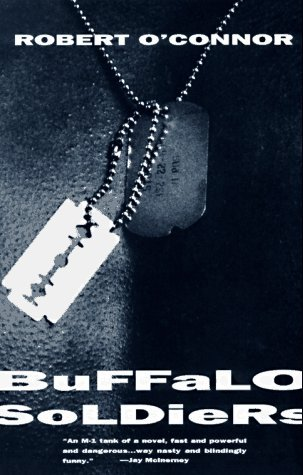 Buffalo Soldiers by Robert O'Connor