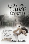 As I Close My Eyes (Breaking Fate, #1)