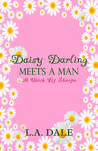 Daisy Darling Meets A Man
