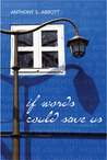 If Words Could Save Us [With CD (Audio)]