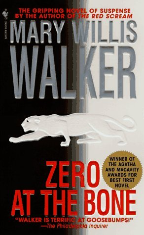 Zero at the Bone by Mary Willis Walker