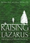 Raising Lazarus: The Science of Healing the Soul