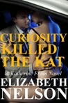 Curiosity Killed The Kat (Katherine Flynn, #1)