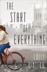 The Start of Everything by Emily Winslow