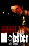 Awakening the Mobster