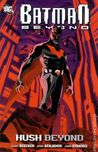 Batman Beyond: Hush Beyond