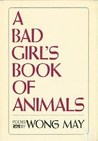 A Bad Girl's Book of Animals