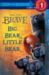 Brave Step Into Reading #1 (Disney/Pixar Brave)