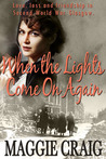 When the Lights Come on Again