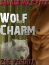 Wolf Charm (Savage Wolf Pack, #2)