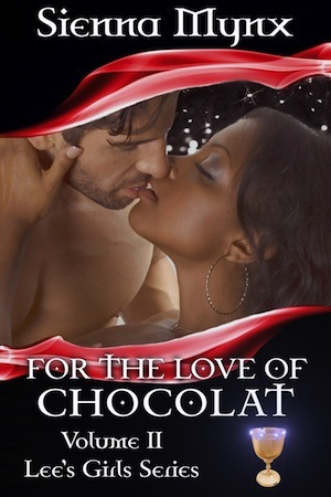 For the Love of Chocolat by Sienna Mynx