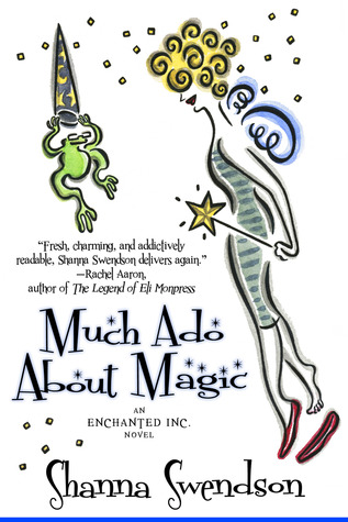 Much Ado About Magic by Shanna Swendson