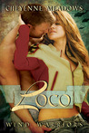 Loco (Wind Warriors, #2)