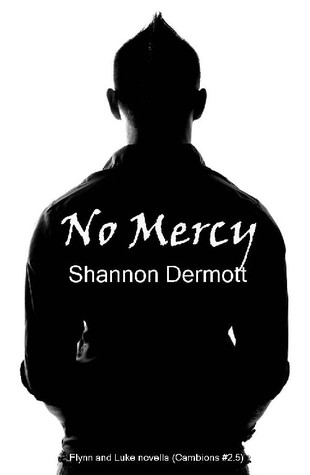 No Mercy by Shannon Dermott
