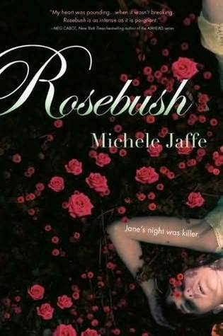 Rosebush by Michele Jaffe