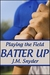 Batter Up (Playing the Field, #5)