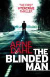 The Blinded Man (Intercrime, #1)
