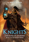 The Hand of Tharnin (Knight's, #2)