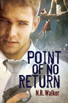 Point of No Return by N.R. Walker