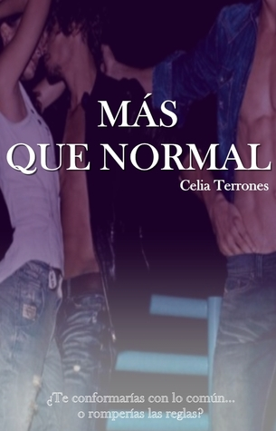 Download for free Mas que normal by Celia Terrones ePub