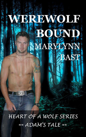 Werewolf Bound (Heart of a Wolf #2)