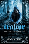 Traitor by Megan Curd